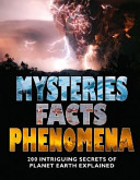 Mysteries Facts And Phenomena