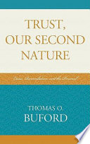 Trust Our Second Nature