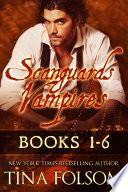 Scanguards Vampires (Books 1 - 6)