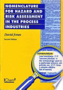 Nomenclature for Hazard and Risk Assessment in the Process Industries