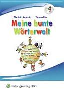Meine bunte Wörterwelt. Schülerbuch