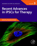 Recent Advances In Ipscs For Therapy Volume 3 Book PDF