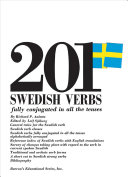 201 Swedish Verbs: Fully Conjugated in All the Tenses