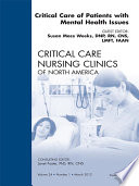 Critical Care Of Patients With Mental Health Issues An Issue Of Critical Care Nursing Clinics E Book Book PDF