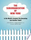 The Suburbanization of New York