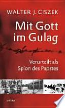 Mit Gott im Gulag