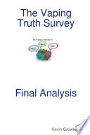 The Vaping Truth Survey Final Analysis