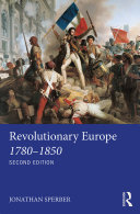 Revolutionary Europe 1780   1850