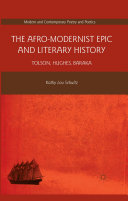The Afro-Modernist Epic and Literary History Pdf/ePub eBook