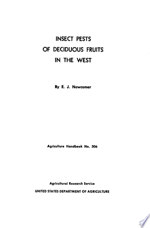 Read Online Insect Pests of Deciduous Fruits in the West Full Book