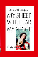 It s A God Thing  MY SHEEP WILL HEAR MY VOICE