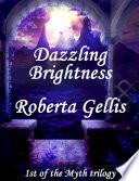 Dazzling Brightness