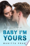 Baby I'm Yours (Steamy Contemporary Pregnancy Romance) Pdf/ePub eBook