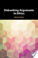 Debunking Arguments in Ethics Book