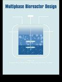 Multiphase Bioreactor Design