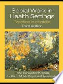 Social Work in Health Settings Book