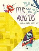 Felix and the Monsters [Pdf/ePub] eBook