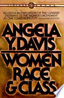 Women, race & class, Angela Y. Davis (Author)