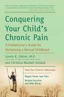 Conquering Your Child s Chronic Pain