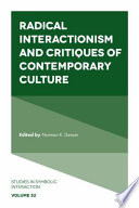 Radical Interactionism and Critiques of Contemporary Culture