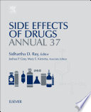 """Side Effects of Drugs Annual: A worldwide yearly survey of new data in adverse drug reactions"" by Sidhartha D. Ray"