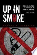 Up in Smoke  : From Legislation to Litigation in Tobacco Politics
