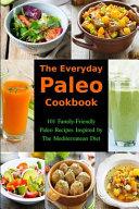 The Everyday Paleo Cookbook Book