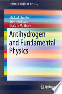 Antihydrogen and Fundamental Physics