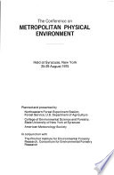 Proceedings of the Conference on Metropolitan Physical Environment