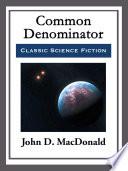 Common Denominator Book