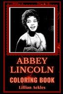 Abbey Lincoln Coloring Book Book