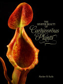 Cover of The sinister beauty of carnivorous plants