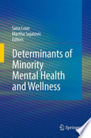 Determinants Of Minority Mental Health And Wellness Book PDF