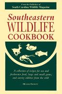 Southeastern Wildlife Cookbook