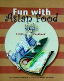 Fun with Asian Food Pdf/ePub eBook