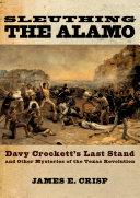 Pdf Sleuthing the Alamo