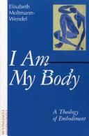 I Am My Body