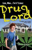 Look, Mom... I'm a Teenage Drug Lord