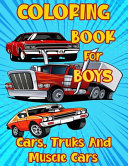 Coloring Book for Boys Cars  Trucks and Muscle Cars