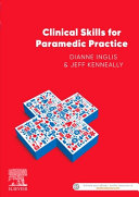 Cover of Clinical Skills for Paramedic Practice ANZ 1e