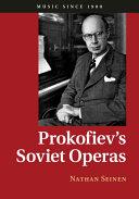Prokofiev s Soviet Operas