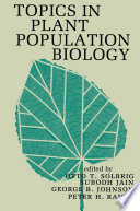 Topics in Plant Population Biology