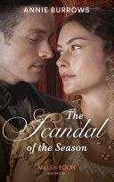 The Scandal Of The Season  Mills   Boon Historical