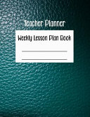 Teacher Planner Weekly Lesson Plan Book