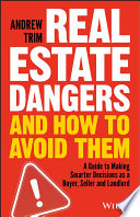 Real Estate Dangers and How to Avoid Them