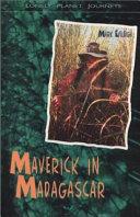 Maverick in Madagascar