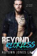 Beyond Reckless Teller S Story Part One Lost Kings Mc 8