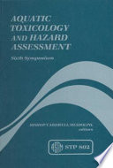 Aquatic Toxicology and Hazard Assessment