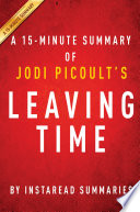 Leaving Time by Jodi Picoult - A 15-minute Summary
