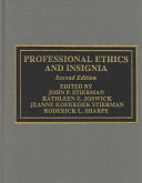 Professional Ethics and Insignia